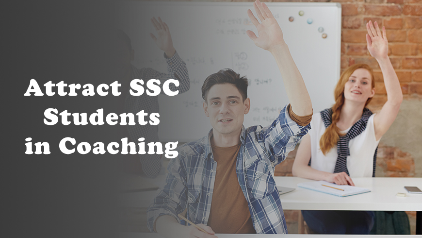 How To Attract Students For SSC Coaching In India